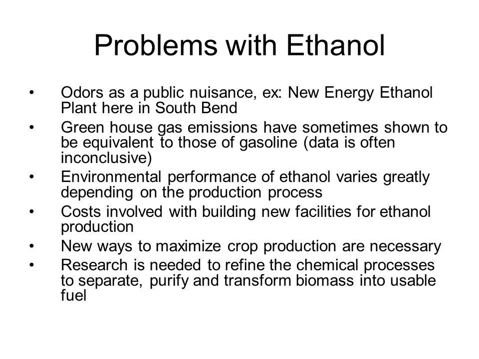 Problems with Ethanol Odors as a public nuisance, ex: New Energy Ethanol Plant here in South Bend.