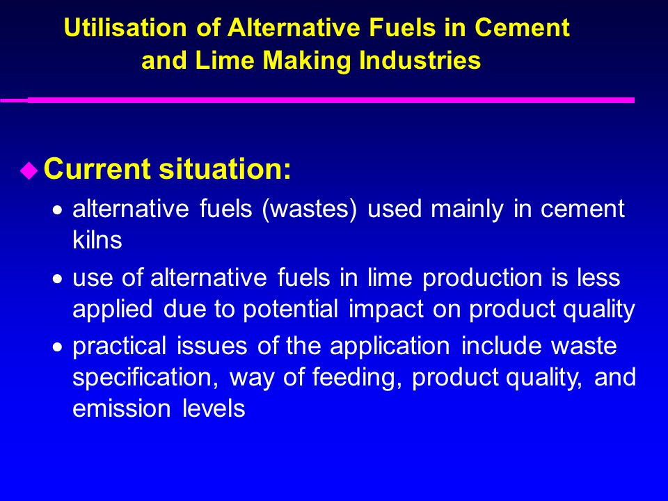 Utilisation of Alternative Fuels in Cement and Lime Making Industries