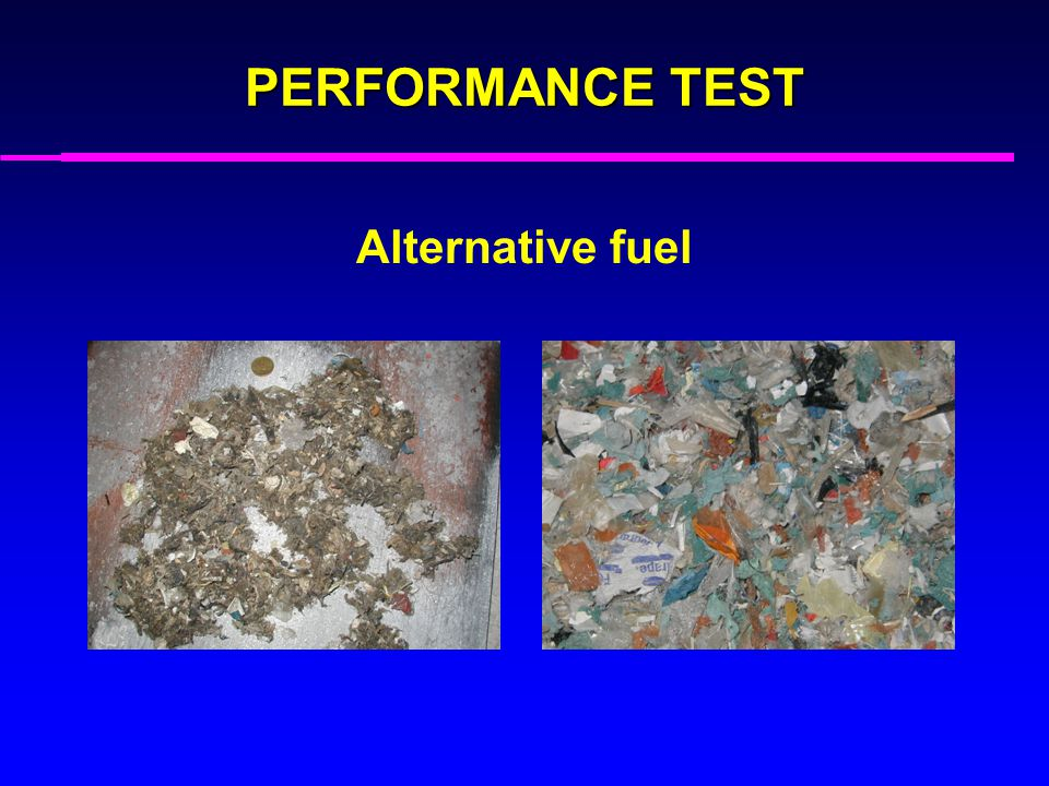 PERFORMANCE TEST Alternative fuel