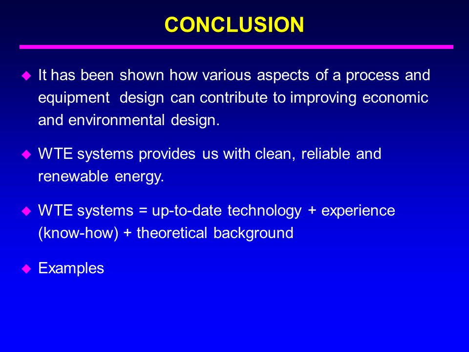 CONCLUSION It has been shown how various aspects of a process and