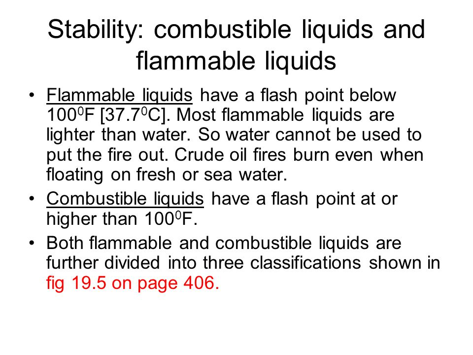 Stability: combustible liquids and flammable liquids