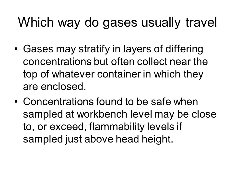 Which way do gases usually travel