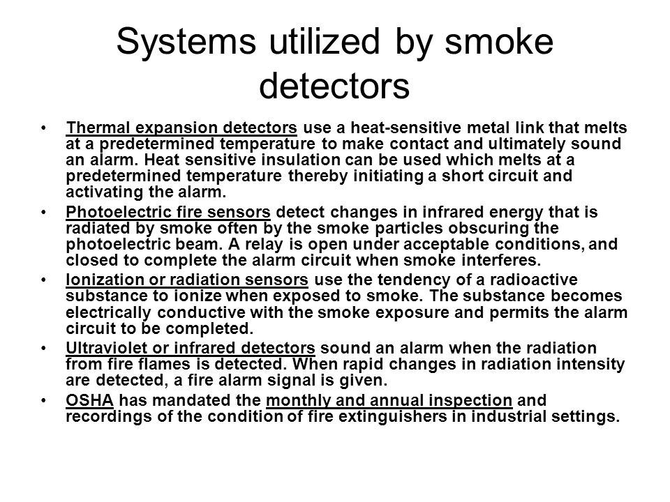 Systems utilized by smoke detectors
