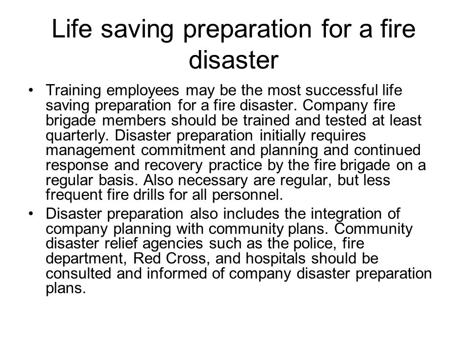 Life saving preparation for a fire disaster