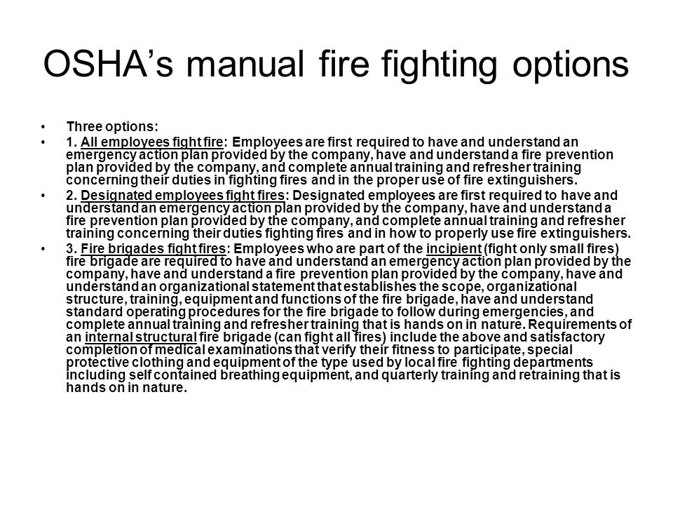 OSHA's manual fire fighting options