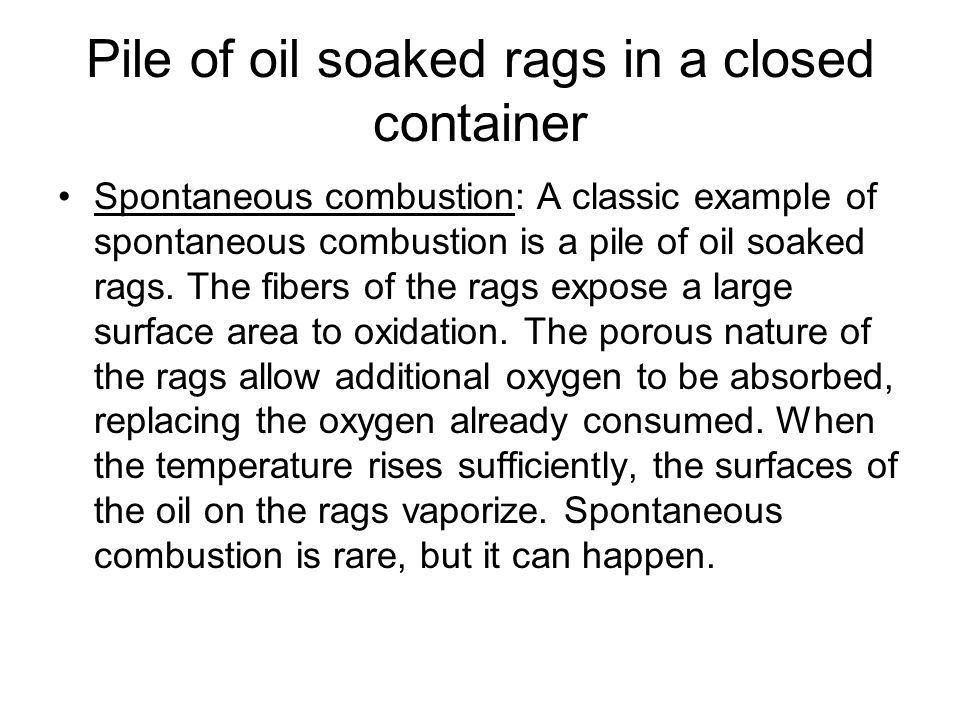 Pile of oil soaked rags in a closed container