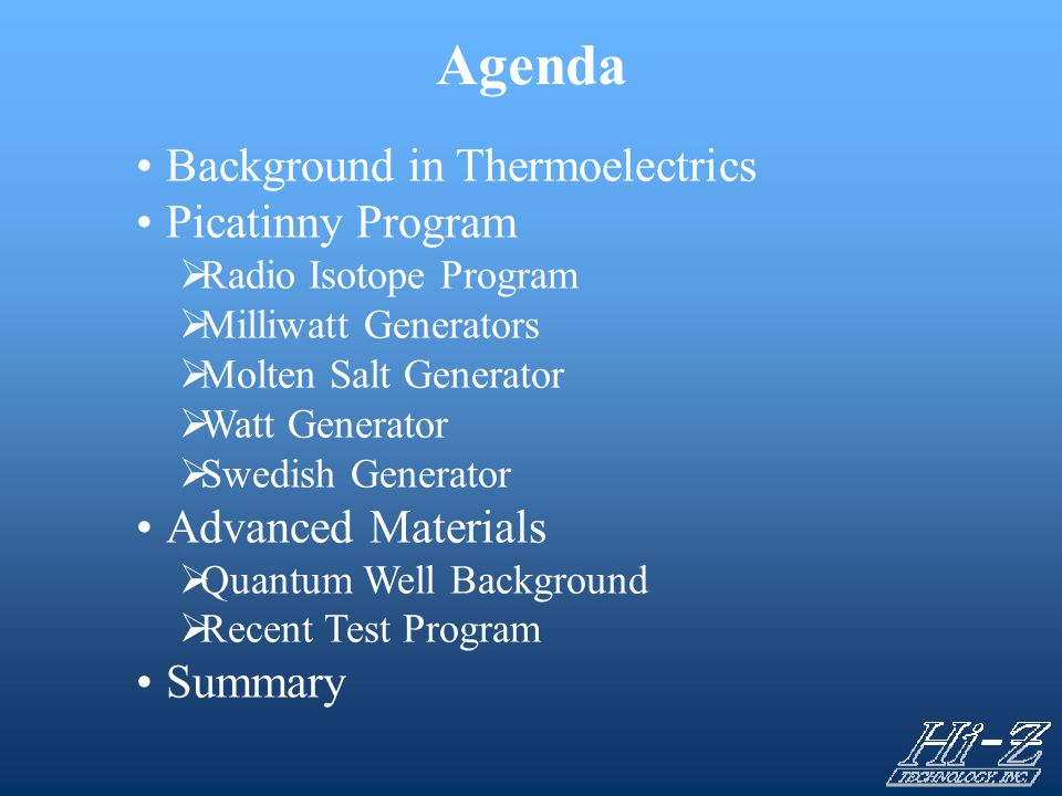 Agenda Background in Thermoelectrics Picatinny Program