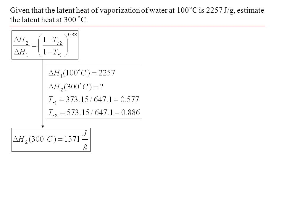 Given that the latent heat of vaporization of water at 100°C is 2257 J/g, estimate the latent heat at 300 °C.