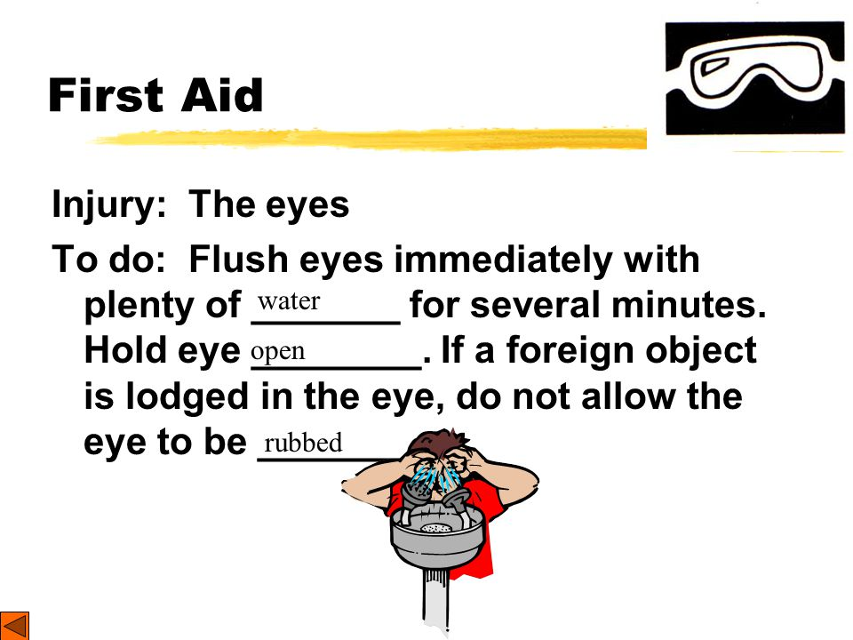 First Aid Injury: The eyes
