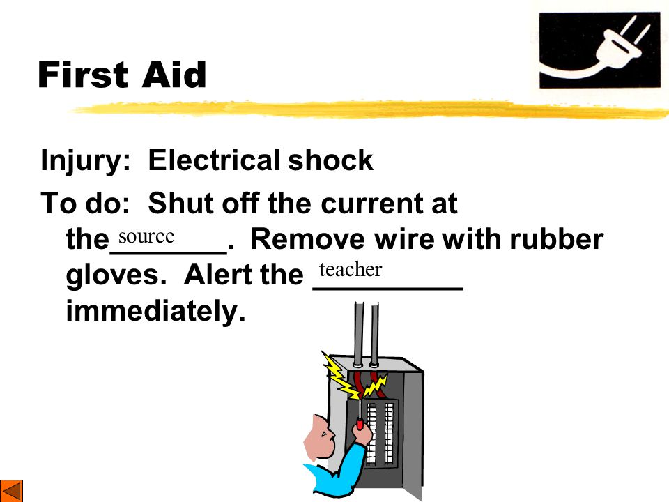 First Aid Injury: Electrical shock