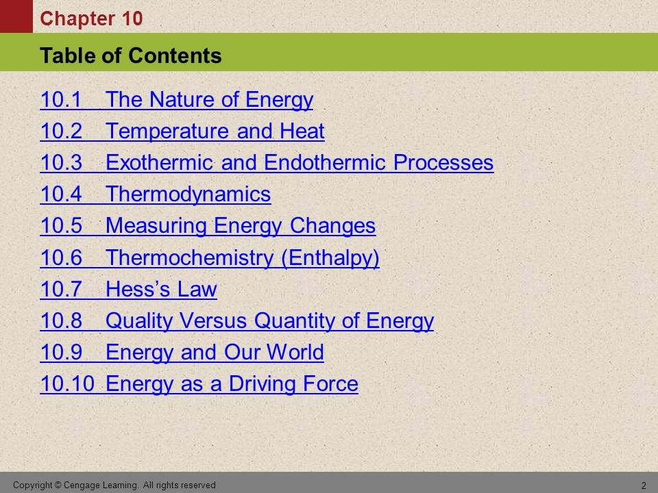 10.3 Exothermic and Endothermic Processes 10.4 Thermodynamics