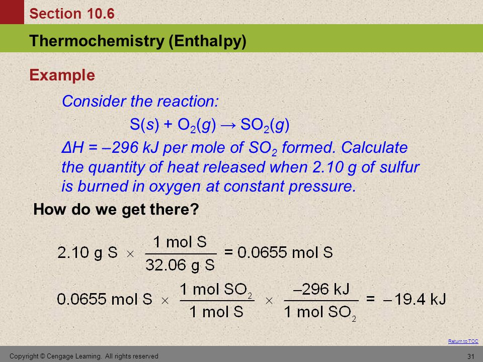 Consider the reaction: S(s) + O2(g) → SO2(g)