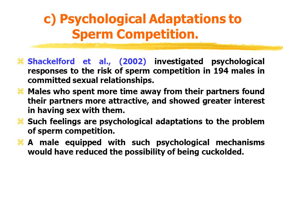 c) Psychological Adaptations to Sperm Competition.