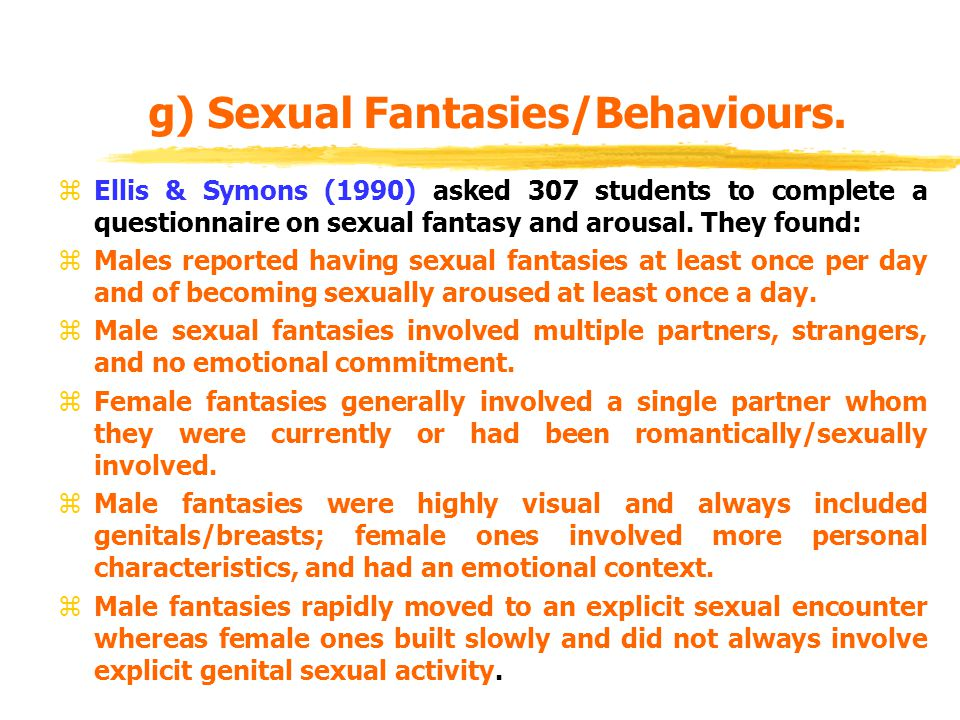 g) Sexual Fantasies/Behaviours.