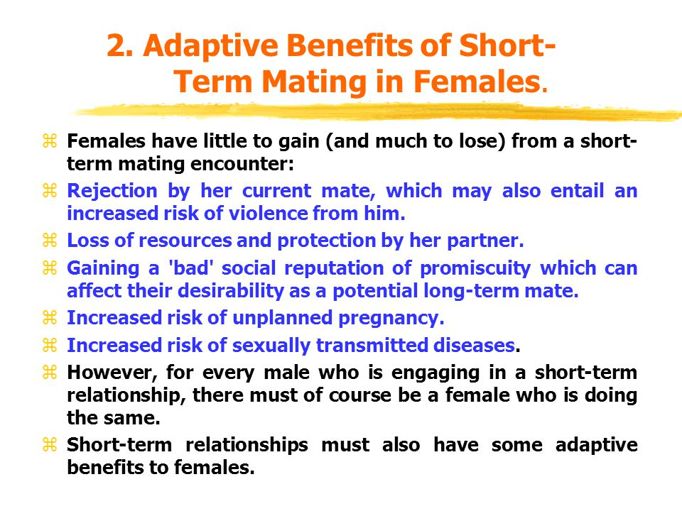 2. Adaptive Benefits of Short- Term Mating in Females.
