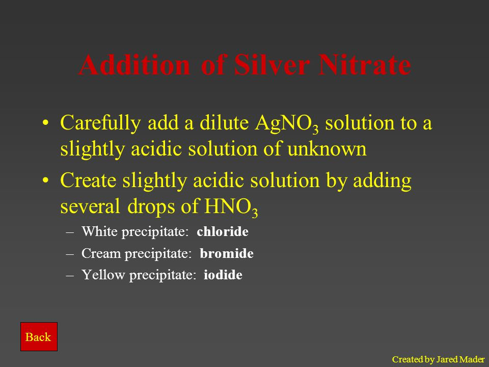 Addition of Silver Nitrate