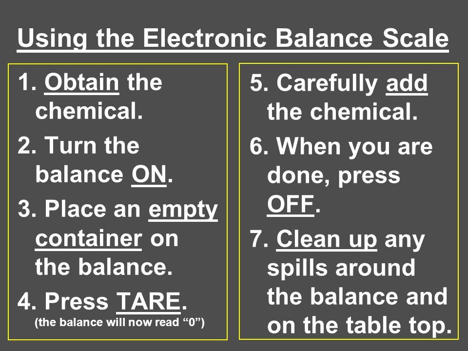 Using the Electronic Balance Scale