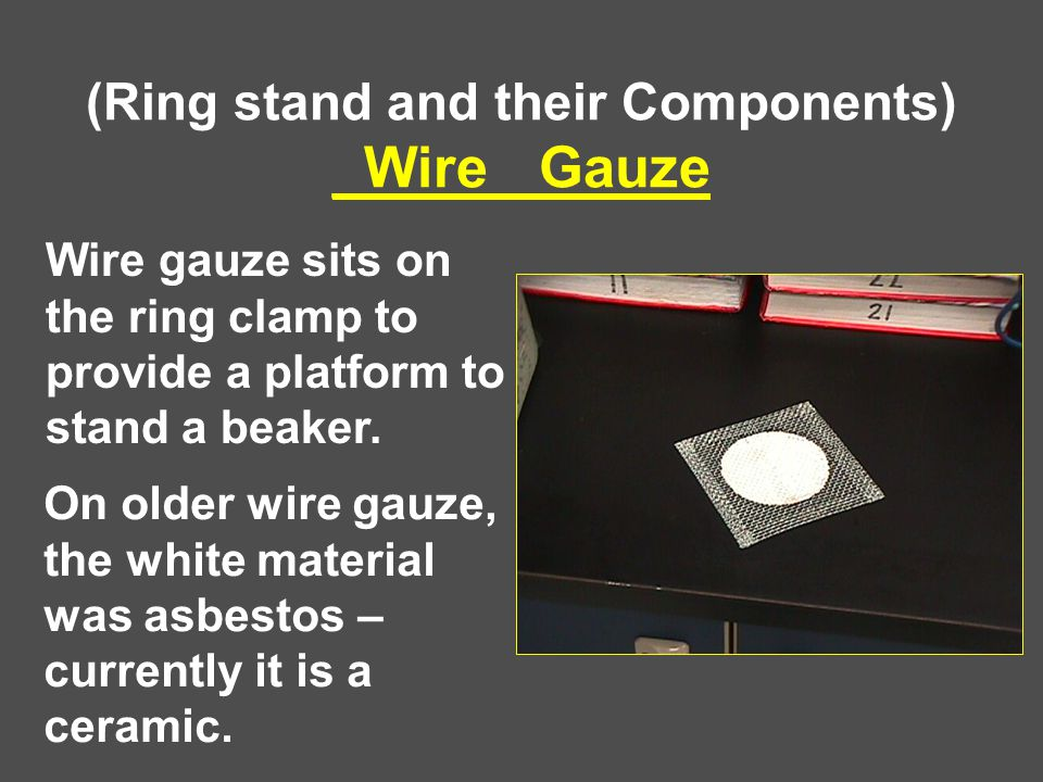 (Ring stand and their Components) _Wire_ Gauze
