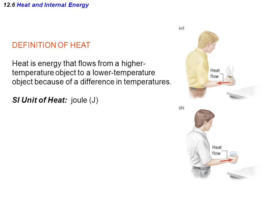 12.6 Heat and Internal Energy