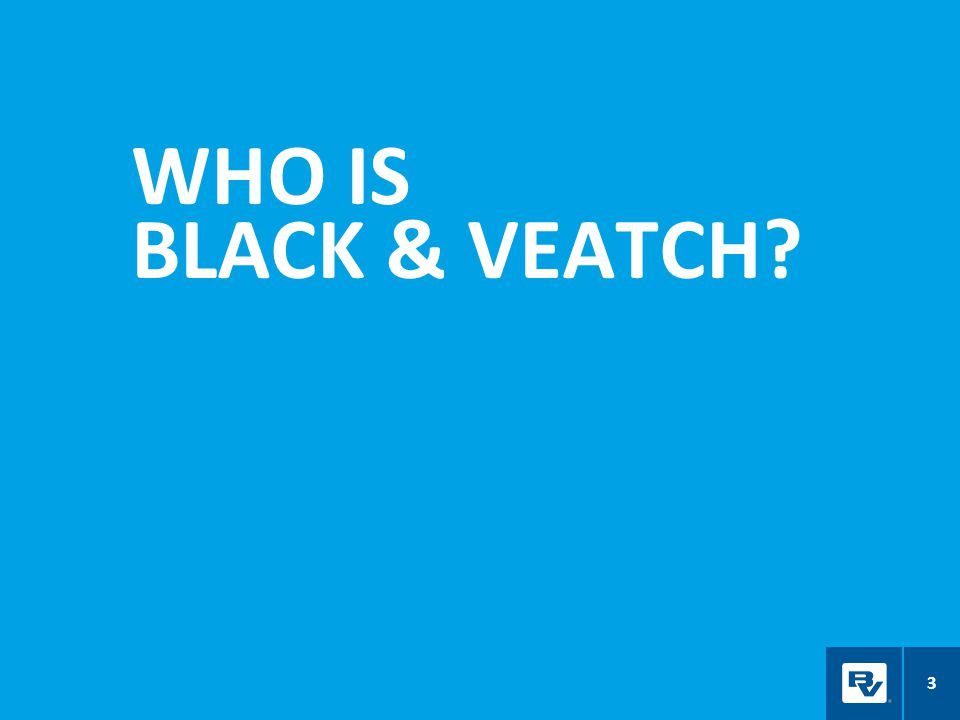 WHO IS BLACK & VEATCH