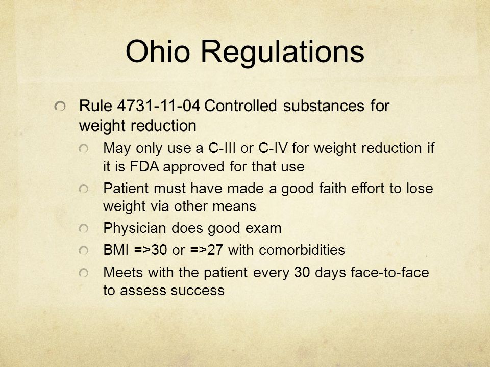 Ohio Regulations Rule 4731-11-04 Controlled substances for weight reduction.