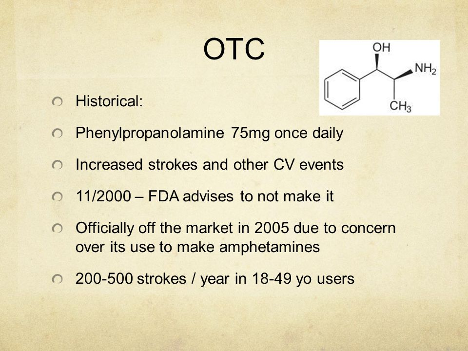 OTC Historical: Phenylpropanolamine 75mg once daily
