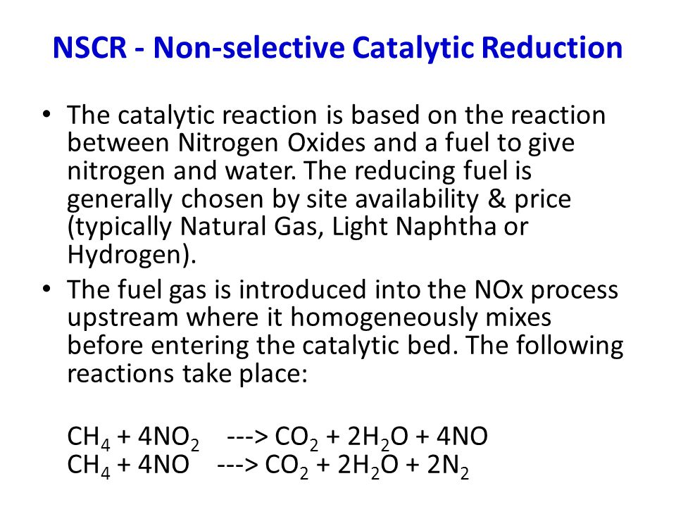 NSCR - Non-selective Catalytic Reduction