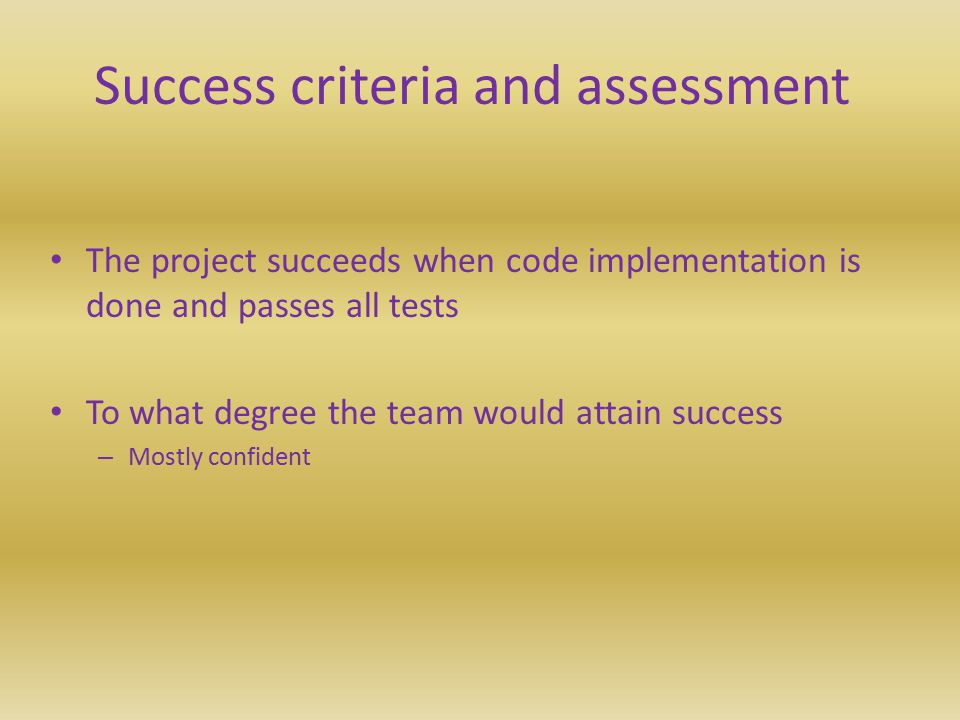 Success criteria and assessment