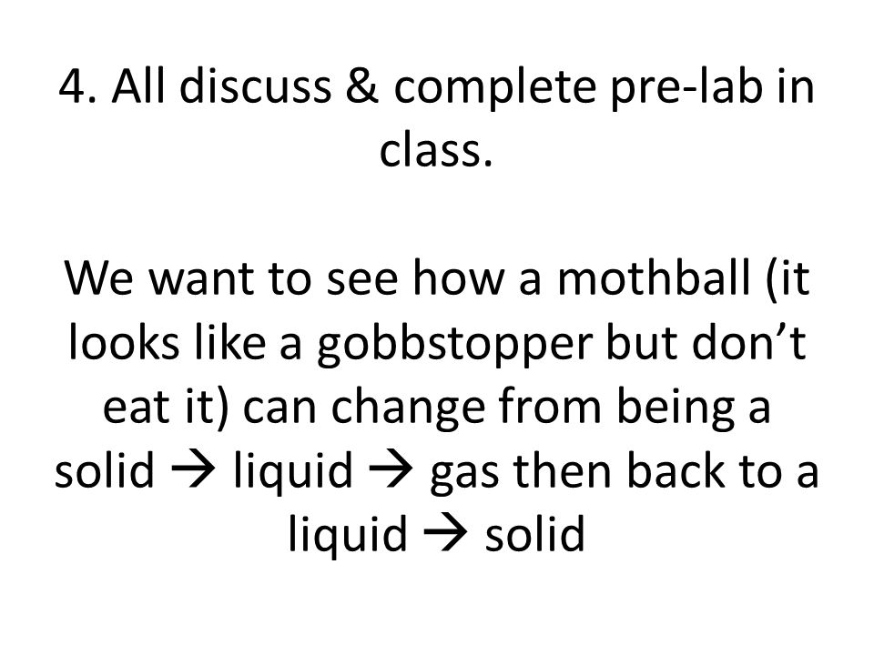 4. All discuss & complete pre-lab in class