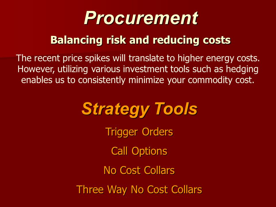 Procurement Balancing risk and reducing costs