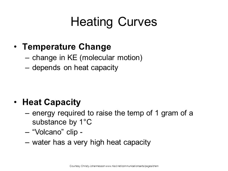 Heating Curves Temperature Change Heat Capacity