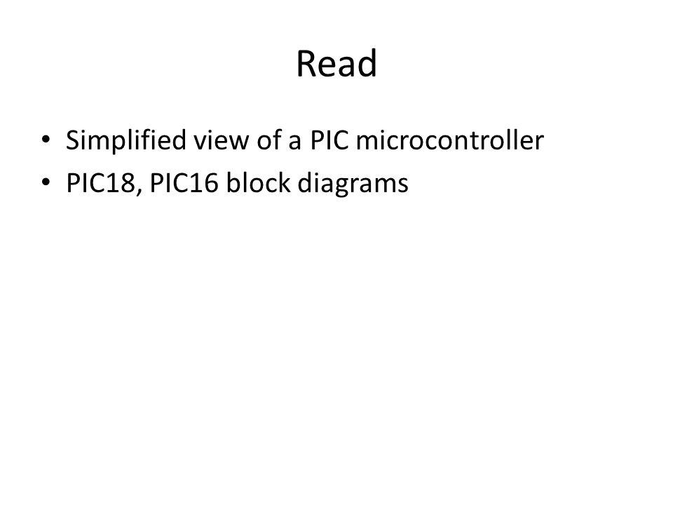 Read Simplified view of a PIC microcontroller