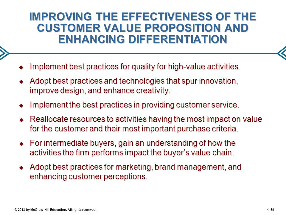 IMPROVING THE EFFECTIVENESS OF THE CUSTOMER VALUE PROPOSITION AND ENHANCING DIFFERENTIATION