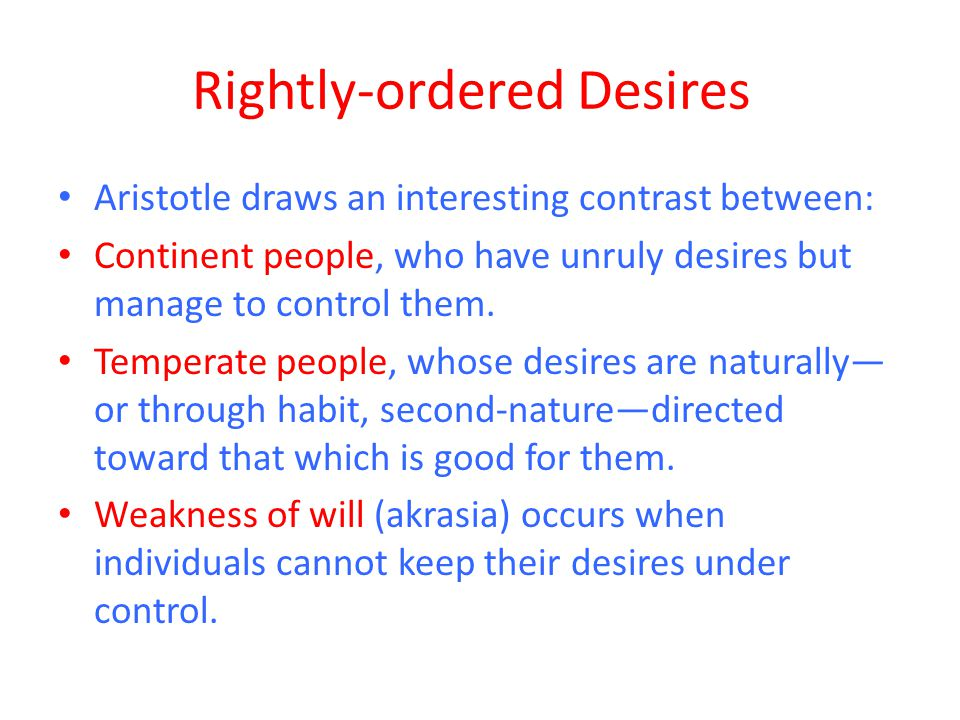 Rightly-ordered Desires