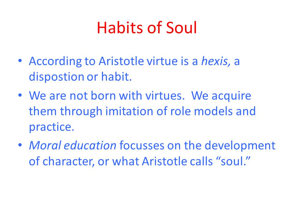 "an overview of virtue ethics according to aristotle The aristotle distinguished three kinds of happiness: pleasure (life as the body), politics (and life according to the rhetoric of honor) and meditation (life according to reason) aristotle establishes a hierarchy between these three forms of life: the pursuit of pleasure is a form of ""bestial life,"" bringing a man to his primitive state, pre-civilization."