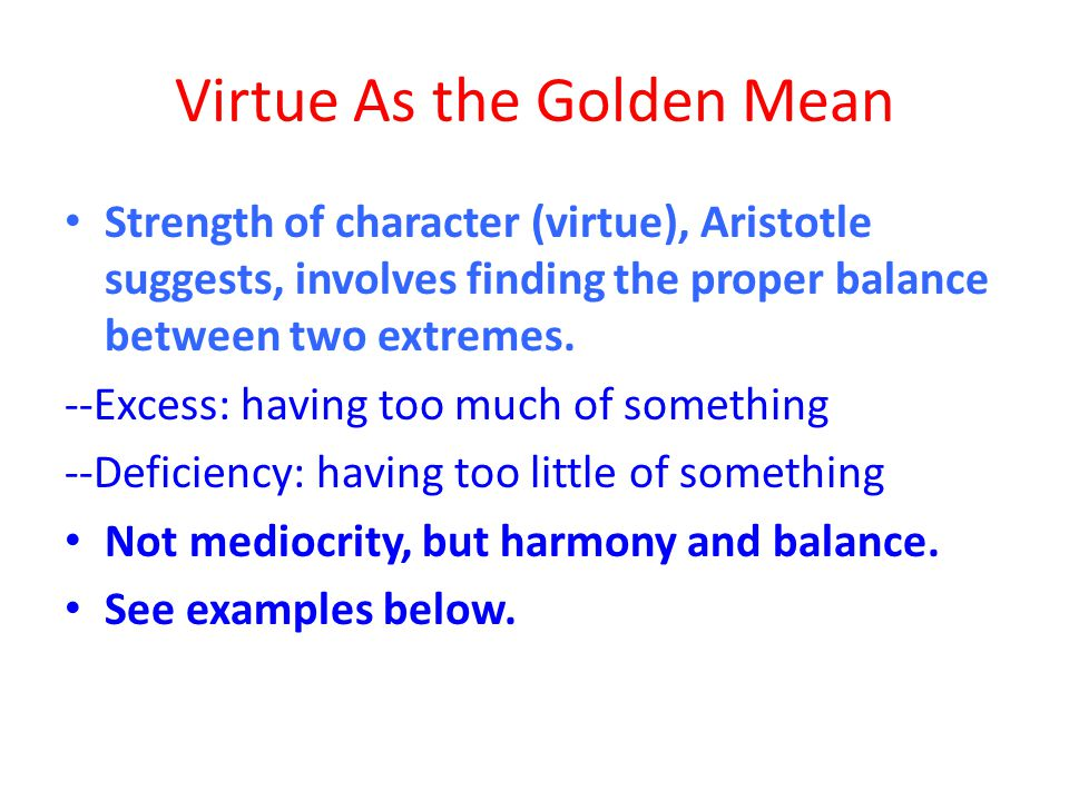 Virtue As the Golden Mean
