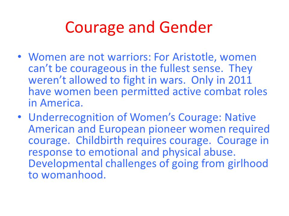 Courage and Gender
