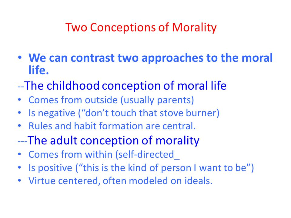 Two Conceptions of Morality