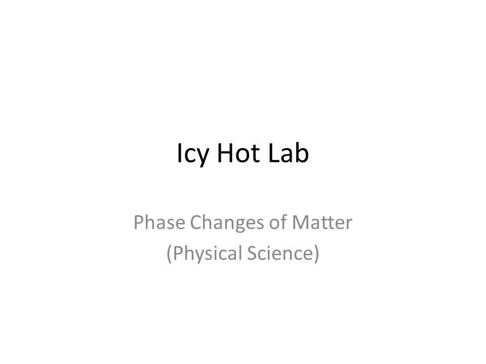 Phase Changes of Matter (Physical Science)