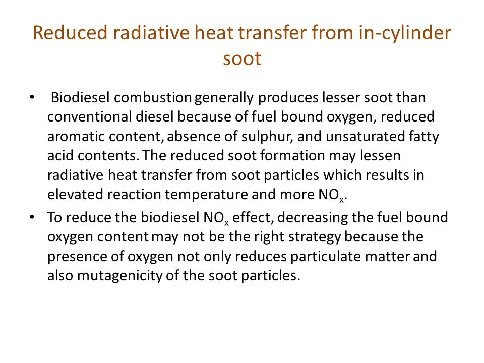 Reduced radiative heat transfer from in-cylinder soot