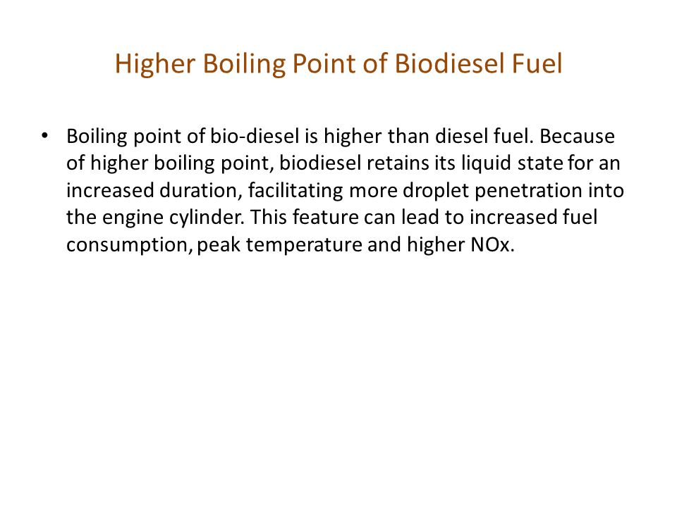 Higher Boiling Point of Biodiesel Fuel