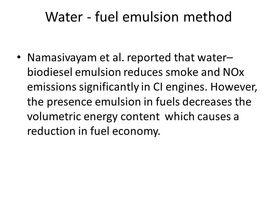 Water - fuel emulsion method