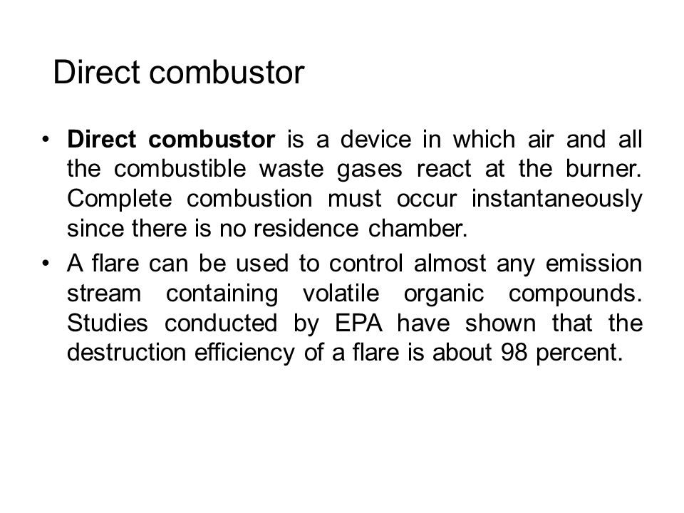 Direct combustor