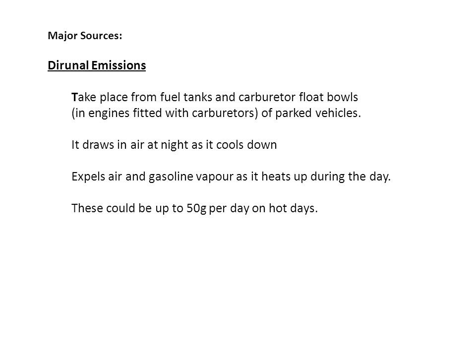 (in engines fitted with carburetors) of parked vehicles.