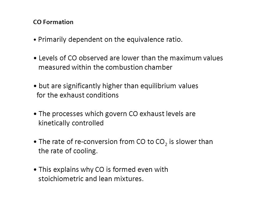 Levels of CO observed are lower than the maximum values
