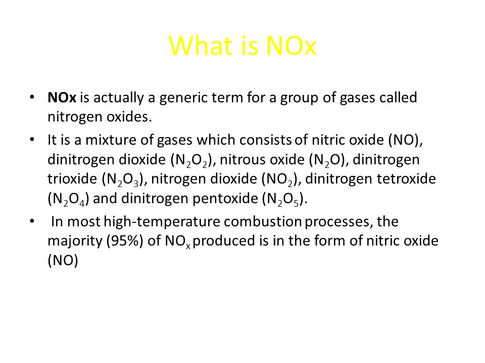 What is NOx NOx is actually a generic term for a group of gases called nitrogen oxides.