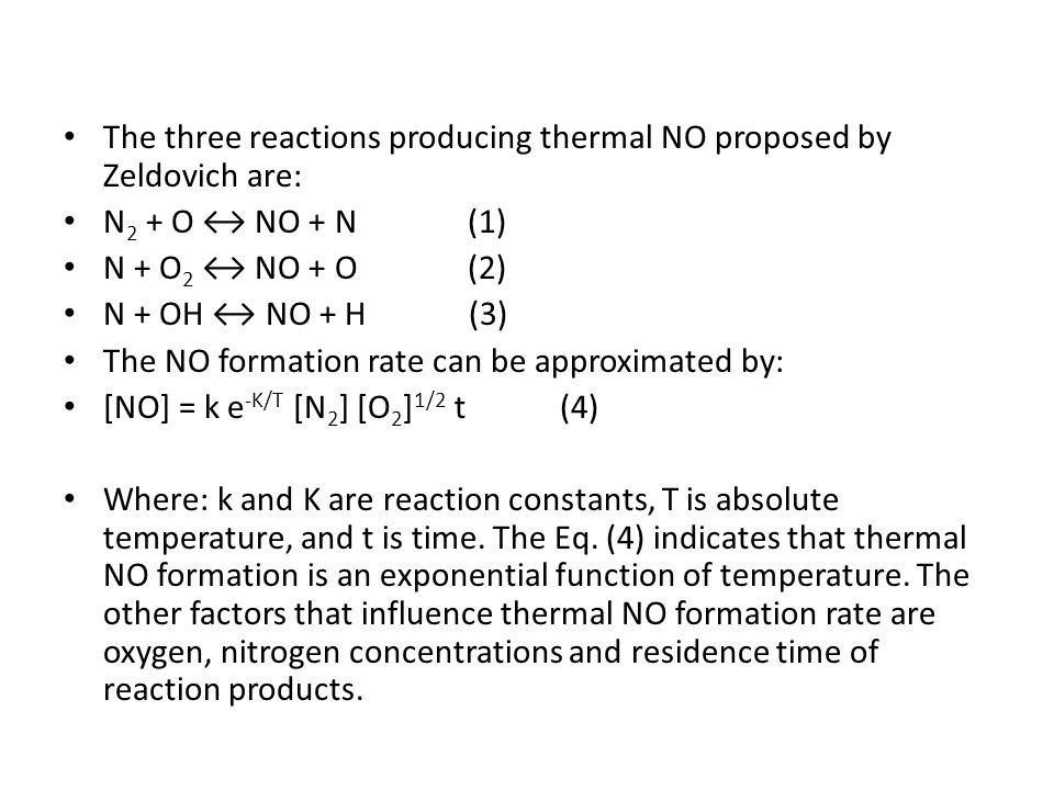 The three reactions producing thermal NO proposed by Zeldovich are: