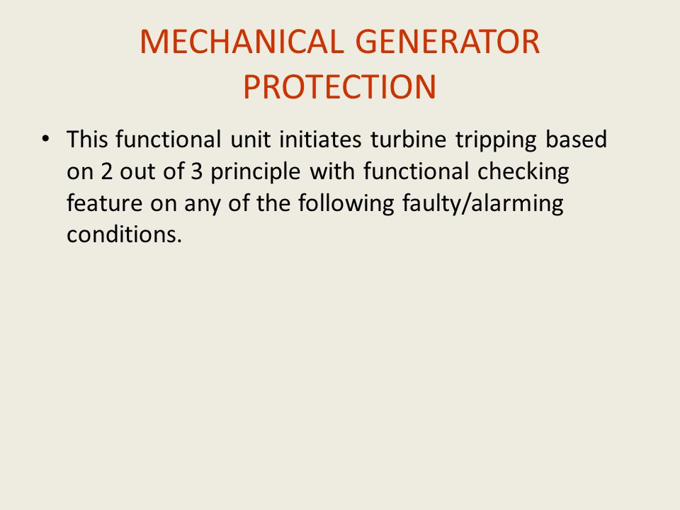 MECHANICAL GENERATOR PROTECTION