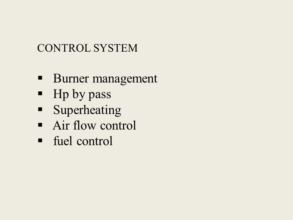 Burner management Hp by pass Superheating Air flow control