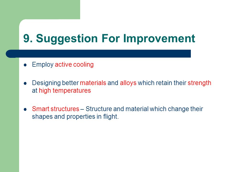 9. Suggestion For Improvement